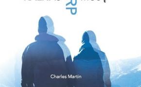 Charles Martin. Kalnas tarp mūsų.