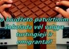 Aktualijos: Godi ranka atidaro šokolado spintelę arba Švietimas prieš Krašto apsaugos finansavimą (Metinis šalies biudžeto tvirti(ki)nimo cirkas)