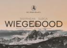 Wiegedood x Sisyphean x Sløga Naraučiuose (+ konkursas)