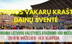 Ieškome savanorių Lietuvos vakarų krašto dainų šventei, skirta Lietuvos valstybės atkūrimo 100-mečiui Klaipėdoje / 2018 m. birželio 10 d.