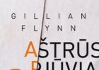 """9.38. Gillian Flynn ,,Aštrūs pjūviai"""""""