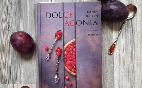 DOLCE AGONIA – Nancy Huston