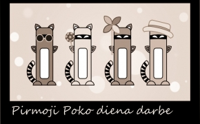 Poko: pirmoji diena darbe