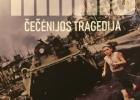 """Prisikėlusiojo terapija ir """"Čečėnijos tragedija"""""""