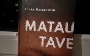MATAU TAVE – Clare Mackintosh