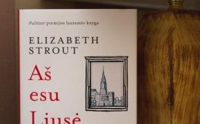 """Elizabeth Strout """"Aš esu Liusė Barton"""""""
