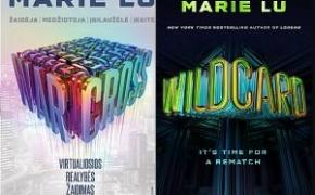 """981-982(7-8) Marie Lu """"Warcross. Virtualiosios realybės žaidimas"""", """"WildCard"""""""
