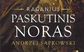 Andrzej Sapkowski. Paskutinis noras.