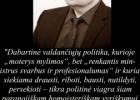 Šios dienos citata: Artūras Tereškinas apie vyriškumą, politiką, draudimus ir lyčių lygybę