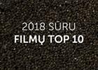 SURU.lt 2018 top 10 filmai