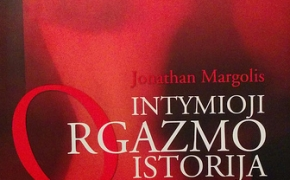 "JONATHAN MARGOLIS ""Intymioji orgazmo istorija"""