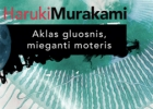 Haruki Murakami apsakymų rinktinė nenuvilia, tačiau nedžiugina