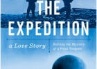 The Expedition. Solving the Mystery of a Polar Tragedy