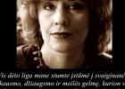 Šios dienos citata: Jurga Ivanauskaitė apie ligą kaip išlaisvinimo dovaną ir pilnatvę