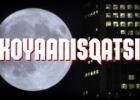 Sociokinas: Koyaanisqatsi – kitoks požiūris į šiuolaikinę civilizaciją