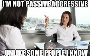 Pasyvi agresija – kaip tik tai, kas žmones varo iš proto