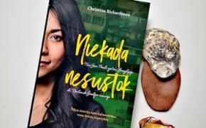NIEKADA NESUSTOK – Christina Rickardsson