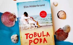 TOBULA PORA — Elin Hilderbrand