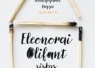 """1050(76) Gail Honeyman """"Eleonorai Olifant viskas gerai"""""""