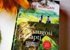 JUK IŠSSAUGOSI PASLAPTĮ – Sarah Morgan