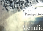 """PENELOPE LIVELY """"Mėnulio tigras"""""""