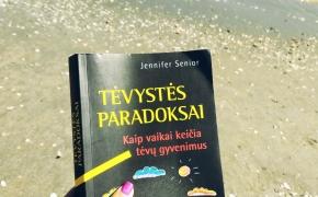 """Jennifer Senior """"Tėvystės paradoksai. Kaip vaikai keičia tėvų gyvenimus"""""""