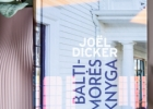 """Joël Dicker """"Baltimorės knyga"""""""