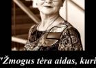 Šios dienos citata: Nijolė Oželytė apie meilę sau