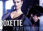 Šios dienos daina: Roxette – It Must Have Been Love [žodžiai / lyrics]