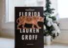 """Lauren Groff """"Florida"""""""