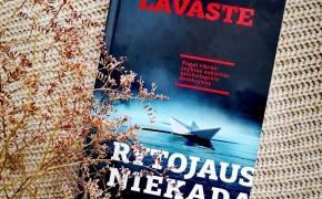 RYTOJAUS NIEKADA NEBUS – Laima Lavaste