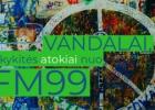 INTELEKTUALŪS VANDALAI kėsinasi į radio stotį FM99