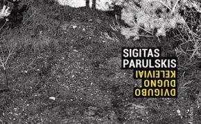 Sigitas Parulskis – Dvigubo dugno keleiviai
