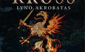 Jaan Kross. Lyno akrobatas.