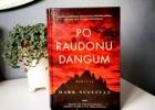 PO RAUDONU DANGUM – Mark Sullivan