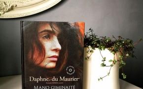 MANO GIMINAITĖ REIČELĖ – Daphne du Maurier