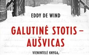 Eddy de Wind. Galutinė stotis – Aušvicas.