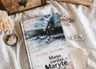 MANO VARDAS – MARYTĖ – Alvydas Šlepikas
