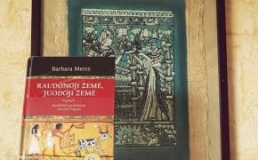 Barbara Mertz: Raudonoji žemė, juodoji žemė: kasdienis gyvenimas senovės Egipte