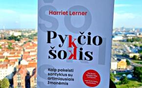 """Harriet Lerner """"PYKČIO ŠOKIS. Kaip pakeisti santykius su artimiausiais žmonėmis"""""""