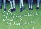 """11.56. Pam Jenoff """"Dingusios Paryžiaus merginos"""""""