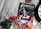 VERNONAS SUBUTEXAS 1 – Virginie Despentes
