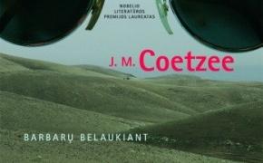 """11.70. J. M. Coetzee """"Barbarų belaukiant"""""""