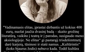 Šios dienos citata: Giedrė Kazlauskaitė apie kultūros (ne)elitą