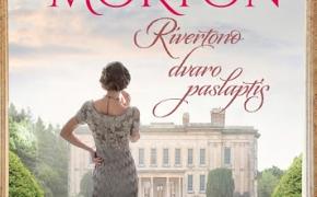 Kate Morton. Rivertono dvaro paslaptis.
