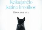 Hiro Arikawa. Keliaujančio katino kronikos.