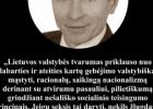 Šios dienos citata: Juozas Lakis apie Lietuvos valstybės tvarumo kūrimą