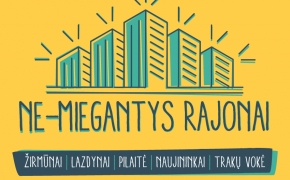 Iniciatyva Vilniaus mieste NE-MIEGANTYS RAJONAI ieško kultūros savanorių!